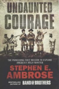 Undaunted Courage: The Pioneering First Mission to Explore America's Wild Frontier torrent downlaod