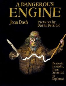 A Dangerous Engine: Benjamin Franklin, from Scientist to Diplomat torrent downlaod