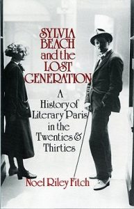 Sylvia Beach and the Lost Generation: A History of Literary Paris in the Twenties and Thirties torrent downlaod