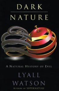 Dark Nature: Natural History of Evil, A torrent downlaod