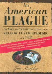 An American Plague: The True and Terrifying Story of the Yellow Fever Epidemic of 1793 torrent downlaod