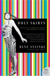 Holy Skirts: A Novel of a Flamboyant Woman Who Risked All for Art torrent downlaod