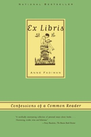 Download free pdf Ex Libris: Confessions of a Common Reader