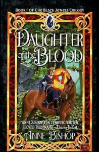 Daughter of the Blood  <small>(The Black Jewels #1)</small> torrent downlaod