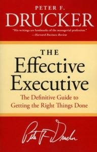 The Effective Executive: The Definitive Guide to Getting the Right Things Done  <small>(Harperbusiness Essentials)</small> torrent downlaod