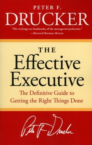 Download free pdf The Effective Executive: The Definitive Guide to Getting the Right Things Done  <small>(Harperbusiness Essentials)</small>