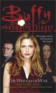 The Wisdom of War  <small>(Buffy the Vampire Slayer: Season 5 #2)</small> torrent downlaod