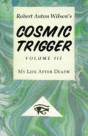 Download free pdf Cosmic Trigger 3: My Life After Death  <small>(Cosmic Trigger #3)</small>