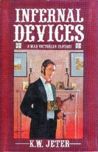 Infernal Devices: A Mad Victorian Fantasy  <small>(Infernal Devices #1)</small> torrent downlaod