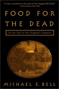 Food for the Dead: On the Trail of New England's Vampires torrent downlaod