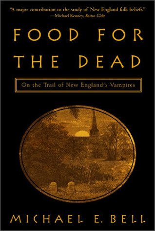 Download free pdf Food for the Dead: On the Trail of New England's Vampires