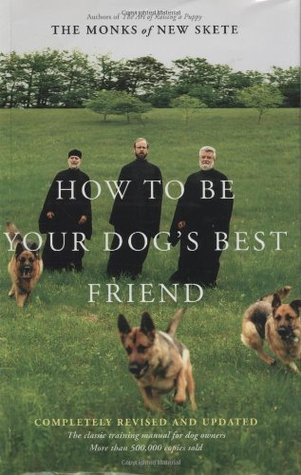 Download free pdf How to Be Your Dog's Best Friend: The Classic Manual for Dog Owners