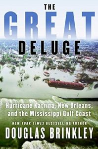 The Great Deluge: Hurricane Katrina, New Orleans, and the Mississippi Gulf Coast torrent downlaod
