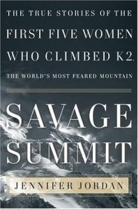 Savage Summit: The True Stories of the First Five Women Who Climbed K2, the World's Most Feared Mountain torrent downlaod