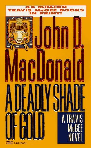 Download free pdf A Deadly Shade of Gold  <small>(Travis McGee #5)</small>