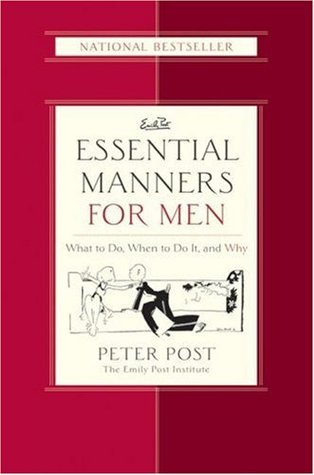 Download free pdf Essential Manners for Men: What to Do, When to Do It, and Why