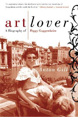 Download free pdf Art Lover: A Biography of Peggy Guggenheim