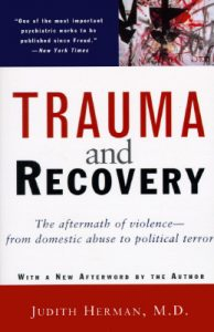 Trauma and Recovery: The Aftermath of Violence – From Domestic Abuse to Political Terror torrent downlaod