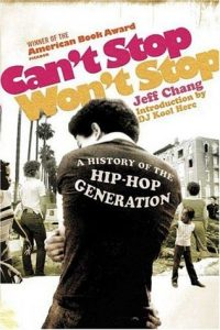 Can't Stop Won't Stop: A History of the Hip-Hop Generation torrent downlaod