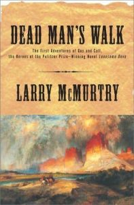 Dead Man's Walk  <small>(Lonesome Dove #3)</small> torrent downlaod