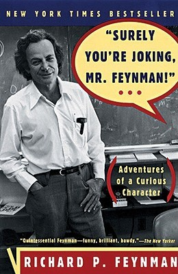 Download free pdf Surely You're Joking, Mr. Feynman!: Adventures of a Curious Character