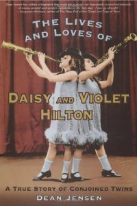 The Lives and Loves of Daisy and Violet Hilton: A True Story of Conjoined Twins torrent downlaod
