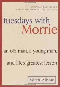 Tuesdays with Morrie: An Old Man, a Young Man, and Life's Greatest Lesson torrent downlaod
