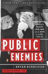 Public Enemies: America's Greatest Crime Wave and the Birth of the FBI, 1933-34 torrent downlaod