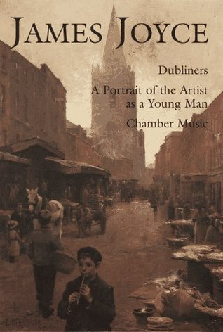 Download free pdf Dubliners/A Portrait of the Artist As a Young Man/Chamber Music