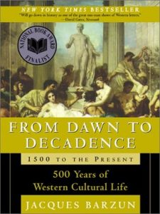 From Dawn to Decadence: 500 Years of Western Cultural Life, 1500 to the Present torrent downlaod