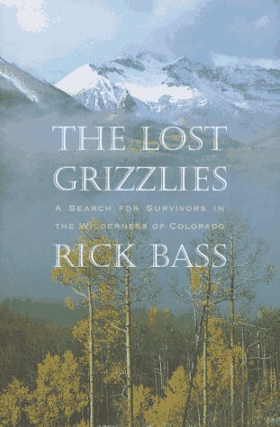 Download free pdf The Lost Grizzlies: A Search for Survivors in the Colorado Wilderness