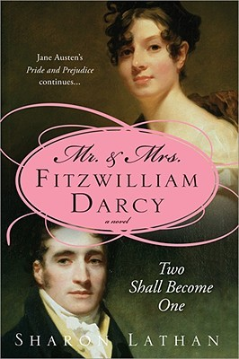 Download free pdf Mr. & Mrs. Fitzwilliam Darcy: Two Shall Become One  <small>(The Darcy Saga #1)</small>