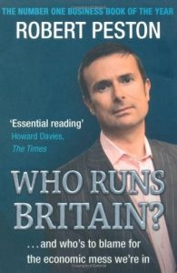 Who Runs Britain?: and Who's to Blame for the Economic Mess We're In torrent downlaod