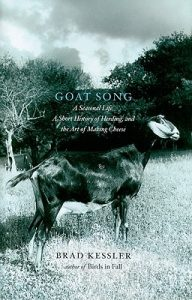 Goat Song: A Seasonal Life, A Short History of Herding, and the Art of Making Cheese torrent downlaod
