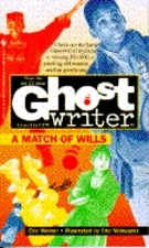 A Match of Wills  <small>(Ghostwriter)</small> torrent downlaod