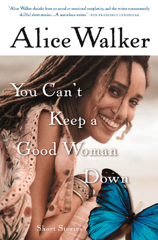 Download free pdf You Can't Keep a Good Woman Down: Short Stories