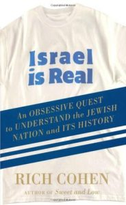Israel is Real: An Obsessive Quest to Understand the Jewish Nation and Its History torrent downlaod