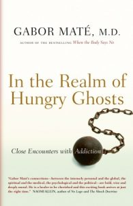 In the Realm of Hungry Ghosts: Close Encounters with Addiction torrent downlaod