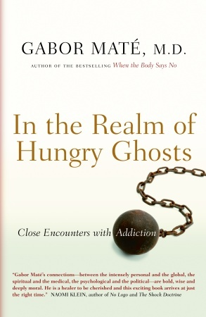 Download free pdf In the Realm of Hungry Ghosts: Close Encounters with Addiction