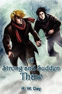 A Strong and Sudden Thaw  <small>(A Strong and Sudden Thaw #1)</small> torrent downlaod