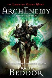ArchEnemy  <small>(The Looking Glass Wars #3)</small> torrent downlaod