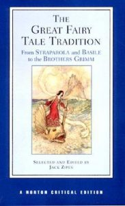 The Great Fairy Tale Tradition: From Straparola and Basile to the Brothers Grimm torrent downlaod