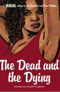 Criminal Vol. 3: The Dead and the Dying  <small>(Criminal #3)</small> torrent downlaod