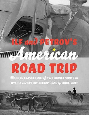 Download free pdf Ilf and Petrov's American Road Trip: The 1935 Travelogue of Two Soviet Writers