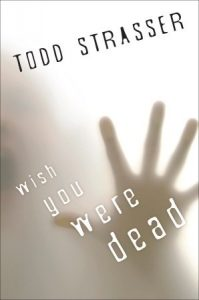 Wish You Were Dead  <small>(Thrillogy #1)</small> torrent downlaod