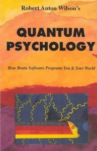 Quantum Psychology: How Brain Software Programs You & Your World torrent downlaod
