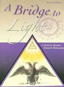 A Bridge To Light , A Study in Masonic Ritual & Philosophy torrent downlaod