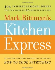 Mark Bittman's Kitchen Express: 404 Inspired Seasonal Dishes You Can Make in 20 Minutes or Less torrent downlaod
