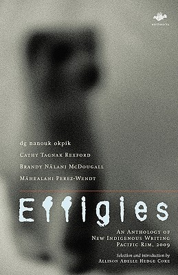 Download free pdf Effigies: An Anthology of New Indigenous Writing, Pacific Rim, 2009