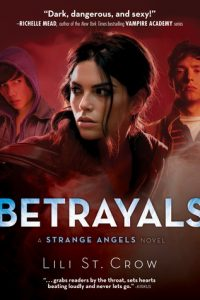 Betrayals  <small>(Strange Angels #2)</small> torrent downlaod